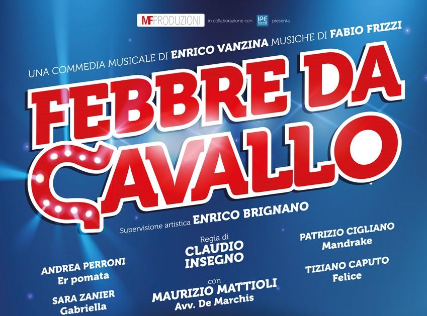 """""""Febbre da Cavallo"""" – Al Teatro Sistina fino al 09 Aprile"""